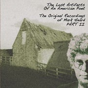 Mark Heard : The Lost Artifacts of An American Poet - Part II / Solid Rock Records 2007